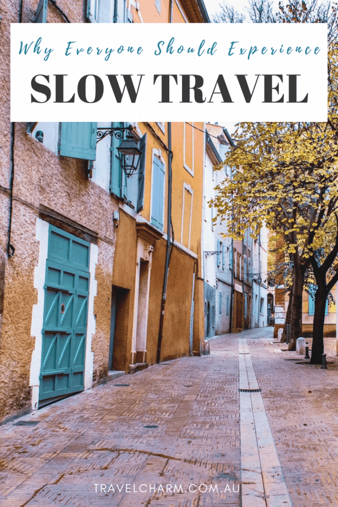 If you haven't experienced slow travel you really should. It's the perfect way to experience a new destination. #slowtravel #overtourism #travelslowly