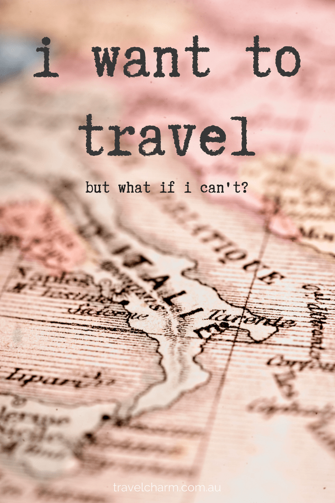 What happens when you are bitten by the travel bug but can't travel? You might be surprised with what you can achieve. #iwanttotravel #travelbug #icanttravel #travelplanning