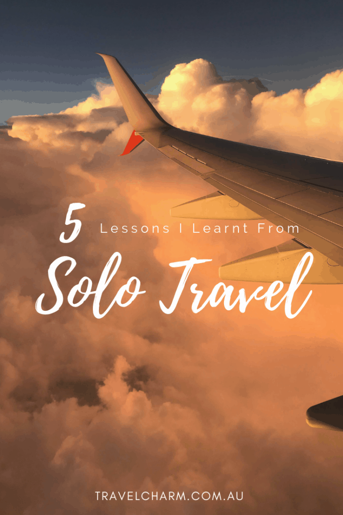 Travelling solo can be rewarding, but it can also be daunting. Here are the lessons I learnt from solo travel. #solotravel #solofemaltraveller #travellingsolo #solotraveler #femalesolotravel