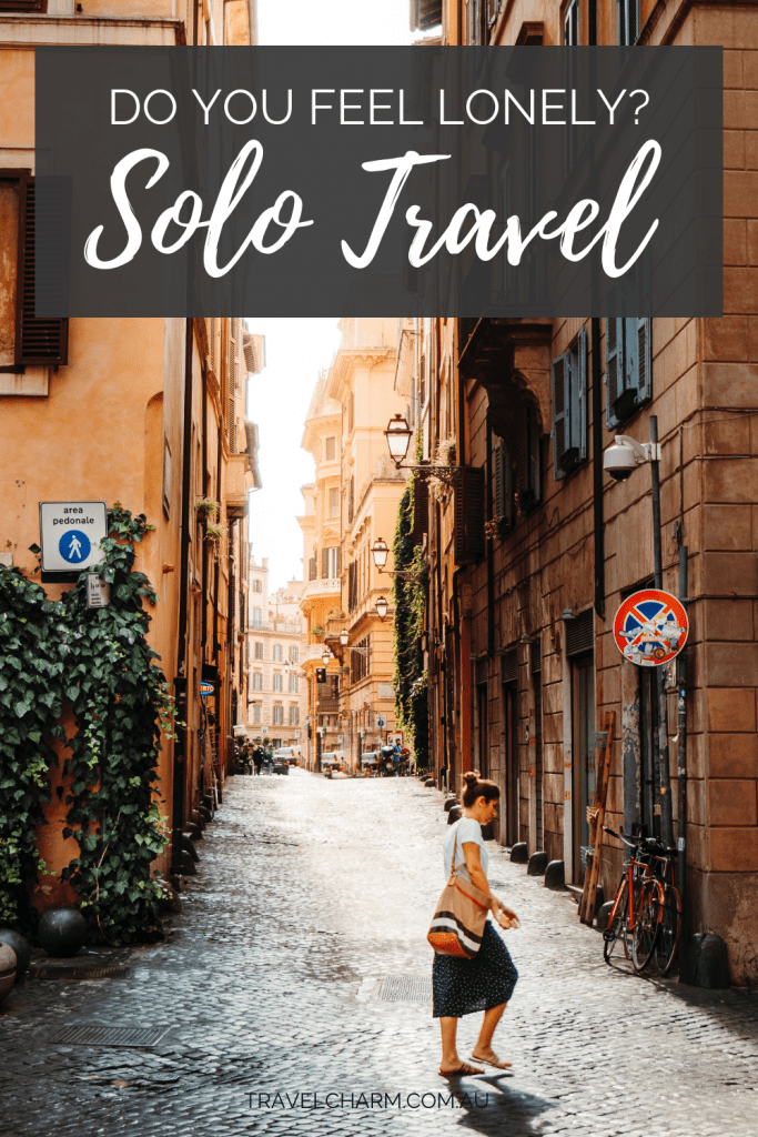 Loneliness can be hard to deal with when you solo travel. #solotravel #femalesolotravel #solo