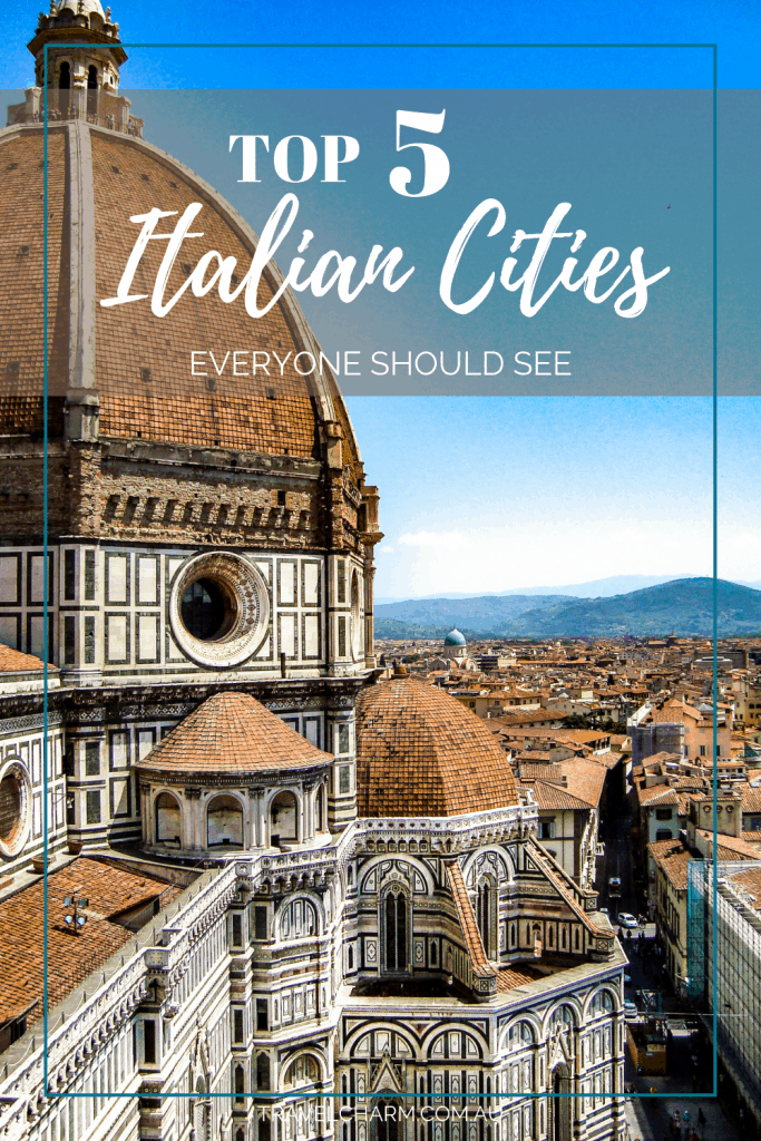 Wondering which Italian cities you should visit? Here are 5 cities everyone should visit at least once. #italiancity #italy #venice #florence #rome