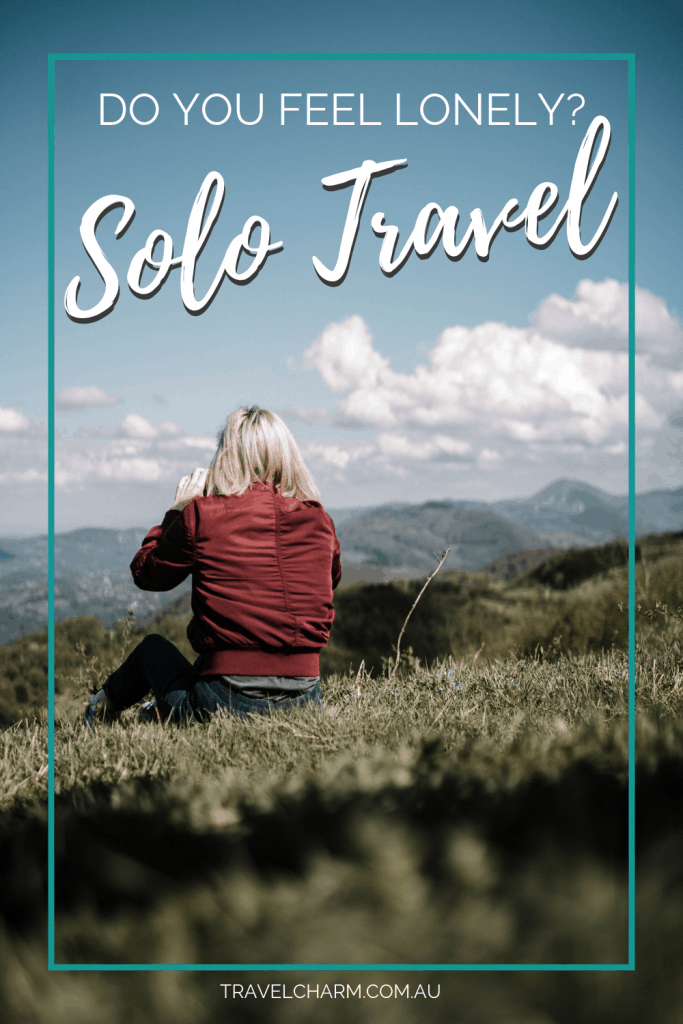 There are many ways to deal with loneliness when you solo travel. #solotravel #femalesolotravel #travelsolo
