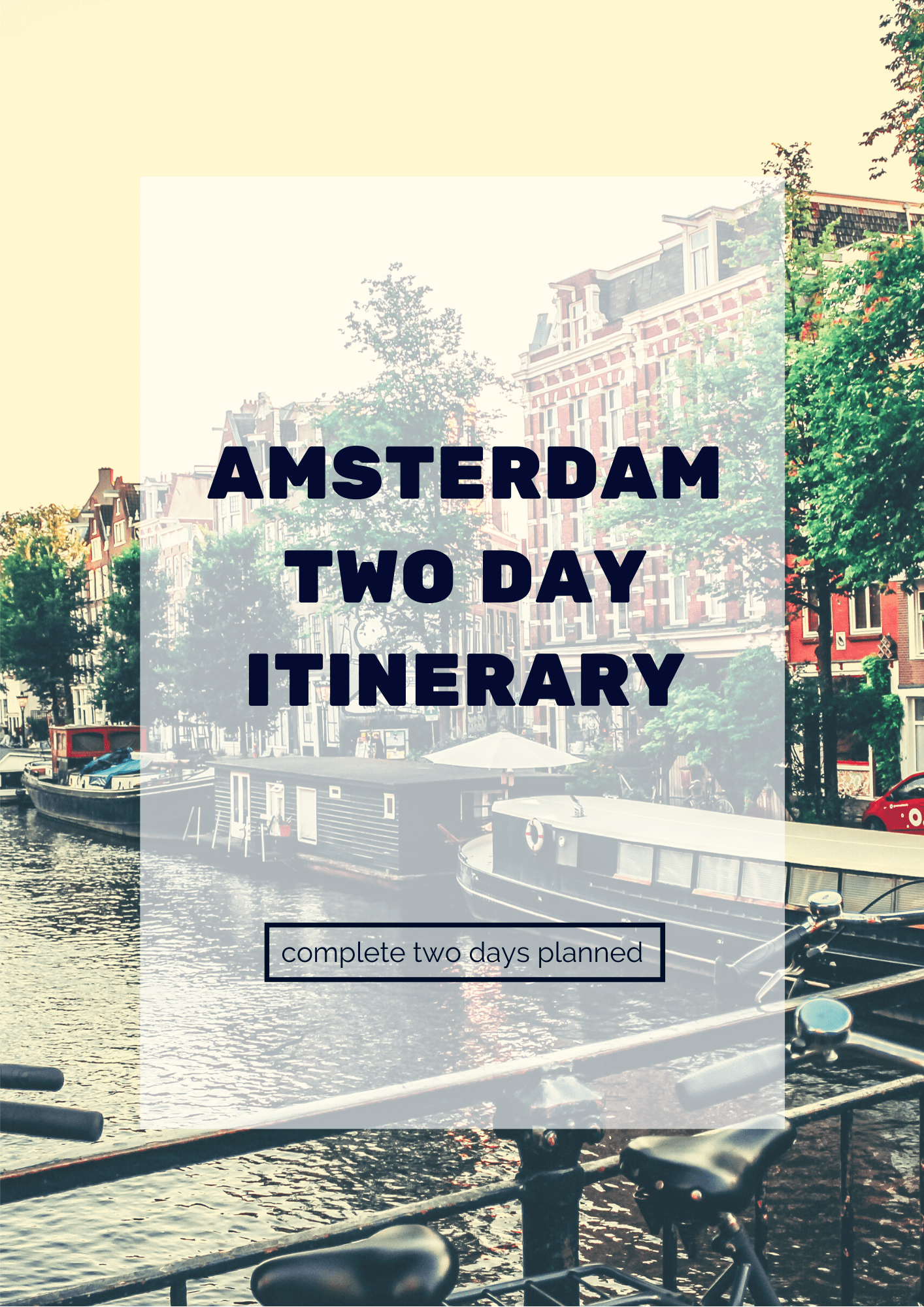 Amsterdam Two Day Itinerary 2019