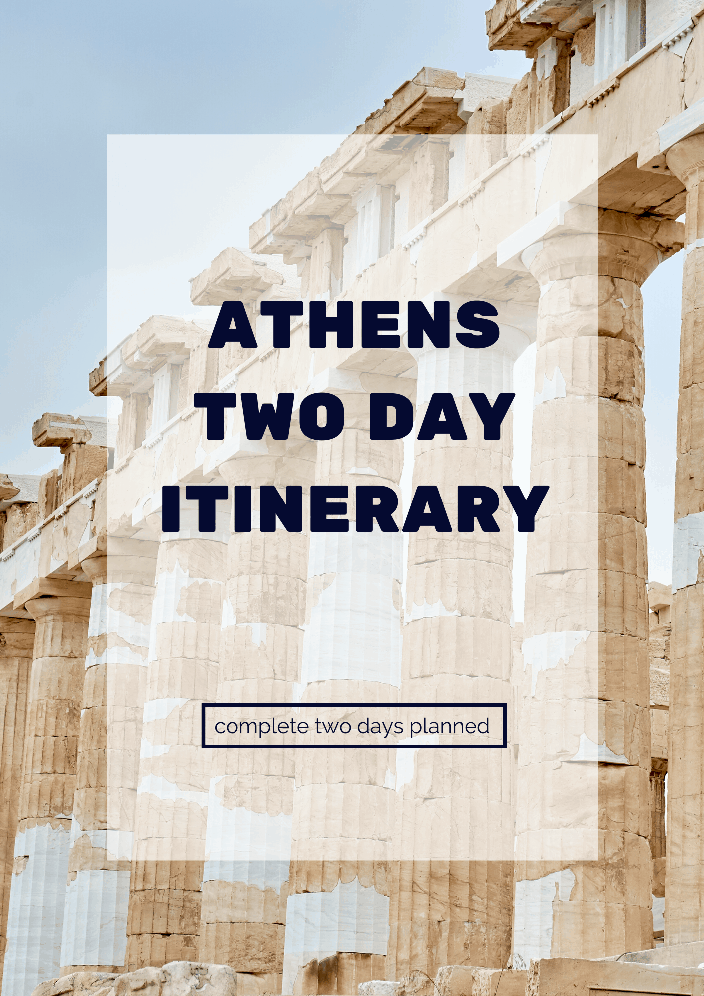 Athens Two Day Itinerary 2019