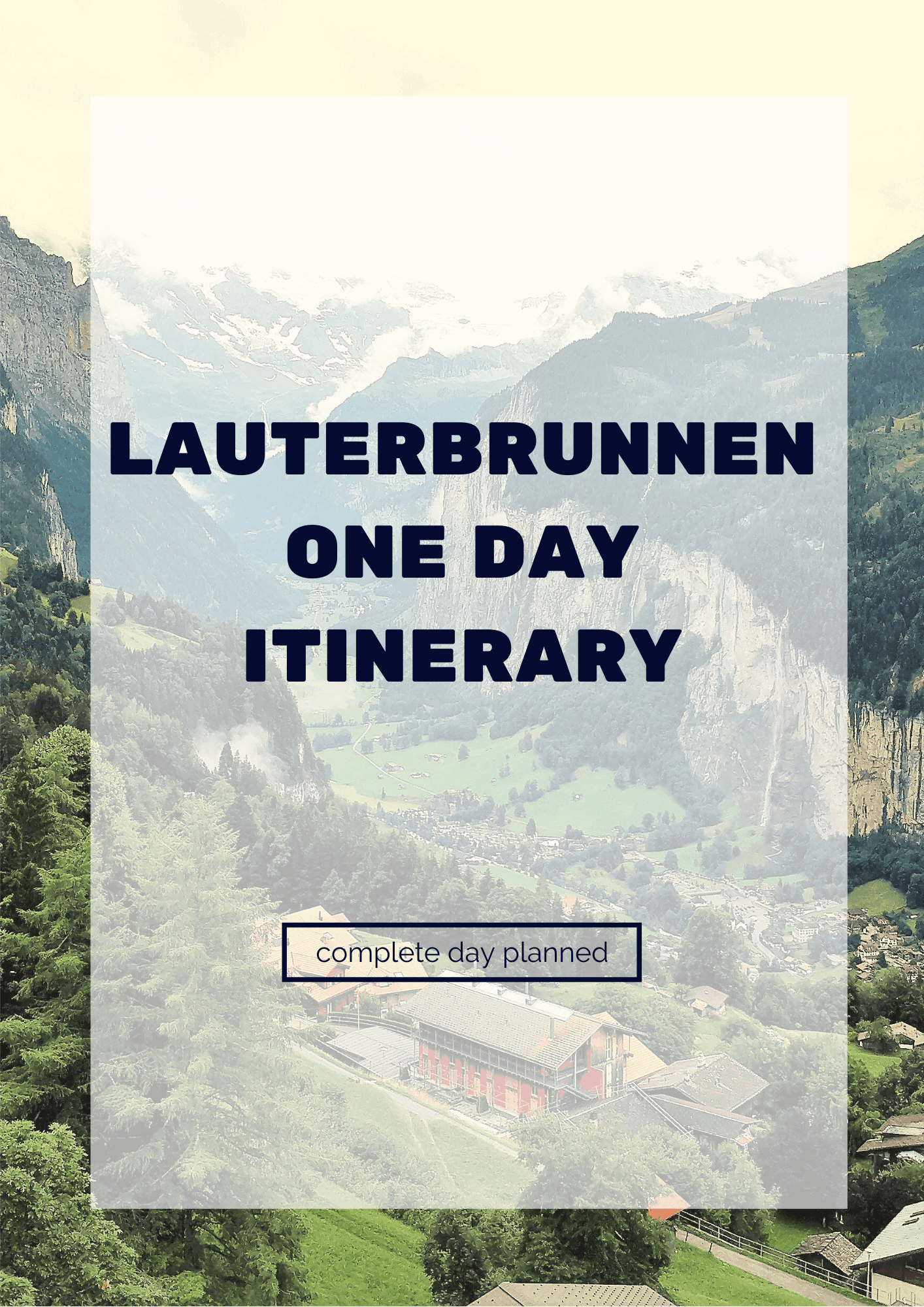 Lauterbrunnen One Day Itinerary 2019