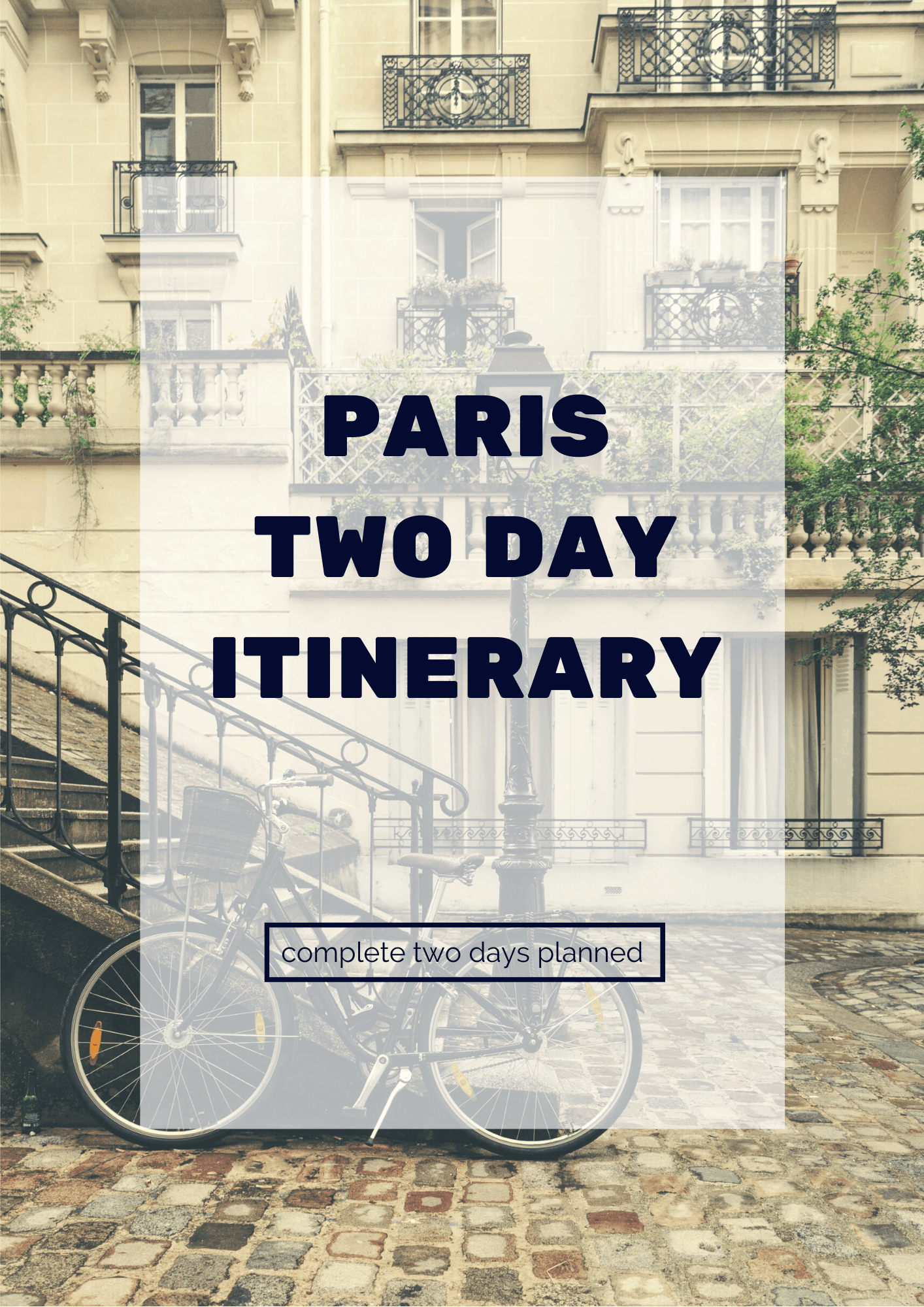 Paris Two Day Itinerary 2019