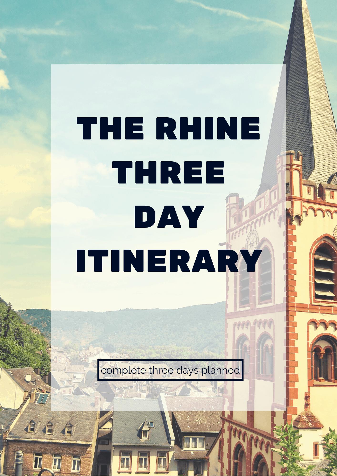 Rhine Three Day Itinerary 2019