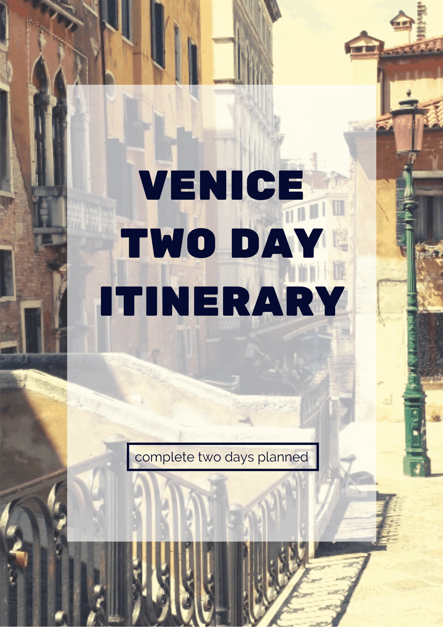Venice Two Day Itinerary 2019