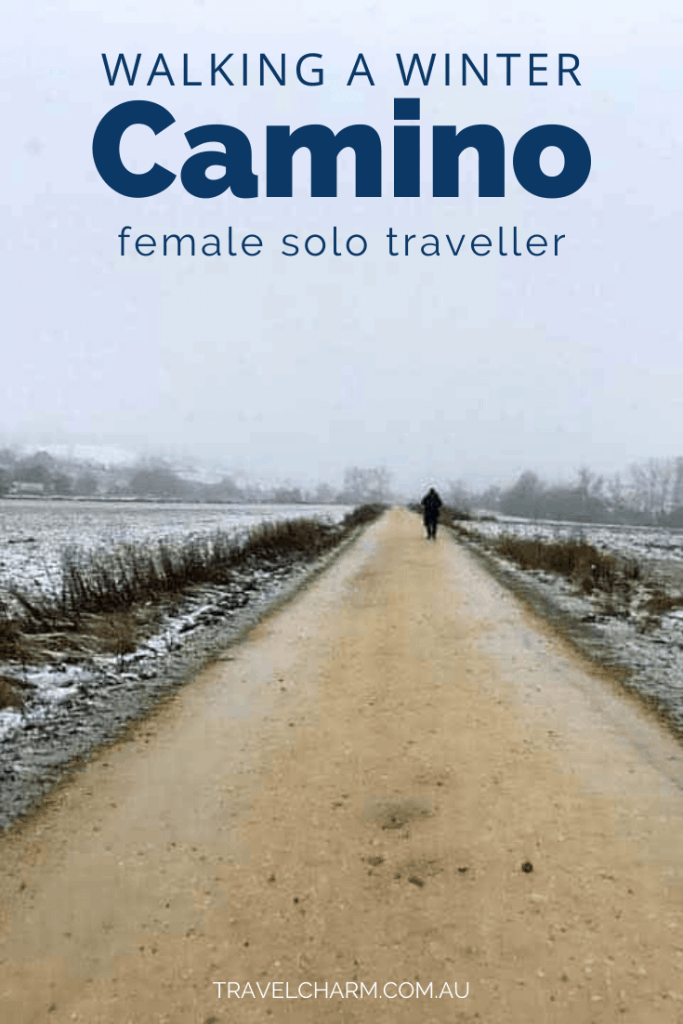 Find out everything you need to know about walking a Winter Camino as a solo female. #camino #wintercamino #solocamino